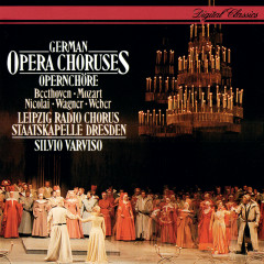 German Opera Choruses - Silvio Varviso, Rundfunkchor Leipzig, Staatskapelle Dresden