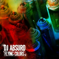Flying Colors - DJ Absurd
