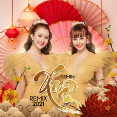 Xuân Remix 2021 (EP) - Gemini Band
