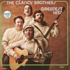 Greatest Hits - The Clancy Brothers