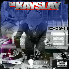 Homage - Dj Kay Slay