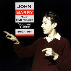 The EMI Years - Volume 3 (1962-1964) - John Barry