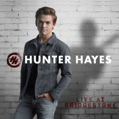 Live At Bridgestone - Hunter Hayes