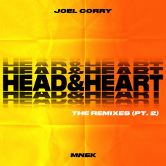 Head & Heart (feat. MNEK) [The Remixes Pt. 2] - Joel Corry, MNEK