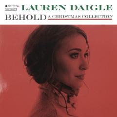 Behold - Lauren Daigle