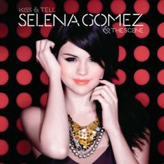 Kiss & Tell (European Version) - Selena Gomez & The Scene