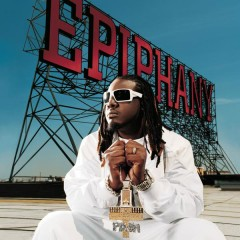 Epiphany - T-Pain