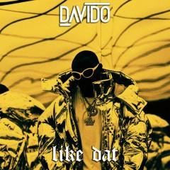 Like Dat - Davido