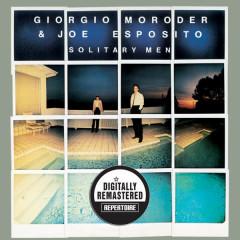 Solitary Men (Remastered) - Giorgio Moroder, Joe Esposito