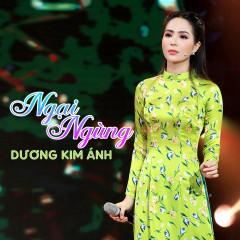 Ngại Ngùng (Single) - Dương Kim Ánh