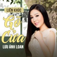 Liên Khúc Gõ Cửa (Single) - Lưu Ánh Loan