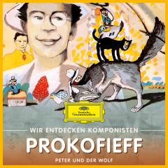 Wir entdecken Komponisten: Serge Prokofieff – Peter und der Wolf - Will Quadflieg