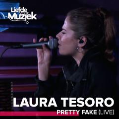 Pretty Fake (Uit Liefde Voor Muziek) (Live) - Laura Tesoro