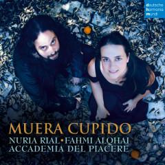Muera Cupido - Nuria Rial, Accademia del Piacere