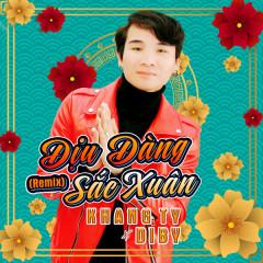 Dịu Dàng Sắc Xuân (Remix) (Single)