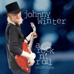 Johnny Winter: A Rock N' Roll Collection - Johnny Winter
