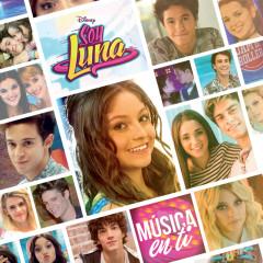 Soy Luna - Música en ti (Música de la serie de Disney Channel) - Elenco de Soy Luna