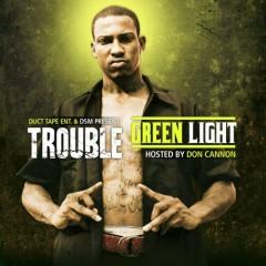 Greenlight - Trouble