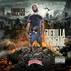 Guerilla Warfare - HoodRich Pablo Juan