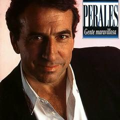 Gente Maravillosa - José Luis Perales