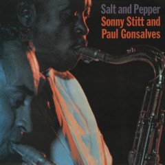 Salt And Pepper - Sonny Stitt, Paul Gonsalves