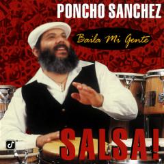 Baila Mi Gente: Salsa! - Poncho Sanchez