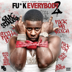 Fu*k Everybody 2 - Blac Youngsta