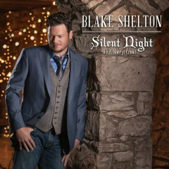 Silent Night (feat. Sheryl Crow) - Blake Shelton, Sheryl Crow