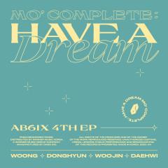 MO' COMPLETE: HAVE A DREAM - AB6IX