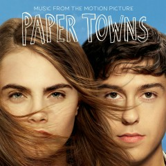 Music From The Motion Picture Paper Towns - Various Artists