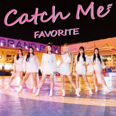 Catch Me (Type A) - Favorite