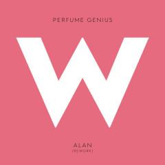 Alan (Rework) - Perfume Genius
