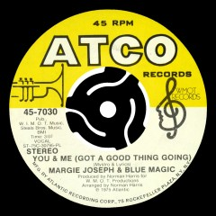 What's Come Over Me / You And Me (Got A Good Thing Going) - Margie Joseph, Blue Magic