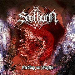 Feeding on Angels (Reissue) - Soulburn