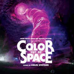 Color Out of Space (More Music from the Motion Picture) - Colin Stetson