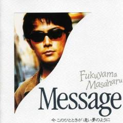 Message / Ima Kono Hitotoki Ga Tooi Yume No Youni - Masaharu Fukuyama