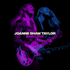 Bad Love - Joanne Shaw Taylor