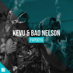 Papooya (Single) - Kevu, Bad Nelson