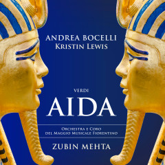 Verdi: Aida - Andrea Bocelli, Kristin Lewis, Coro del Maggio Musicale Fiorentino, Orchestra del Maggio Musicale Fiorentino, Zubin Mehta