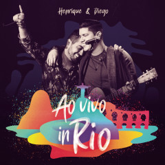 Henrique & Diego (Ao Vivo)