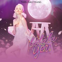 LaLaLa Yêu (Single) - Thiều Bảo Trang