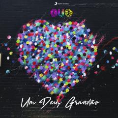 Um Deus Grandão (Remix) - Duo Franco, Ministério Radicais Kids