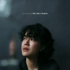 Em Không Thể (Single) - Tiên Tiên, Touliver
