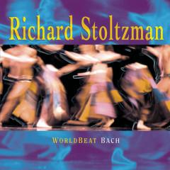 WorldBeat Bach - Richard Stoltzman