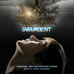 Insurgent (Original Motion Picture Score) - Joseph Trapanese