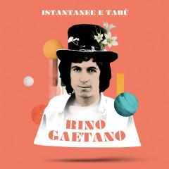 Istantanee & tabù - Rino Gaetano