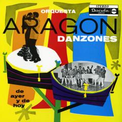 Danzones De Ayer Y De Hoy - Orquesta Aragón