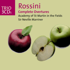 Rossini: Complete Overtures - Academy of St. Martin in the Fields, Sir Neville Marriner