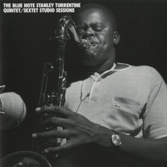 Blue Note Stanley Turrentine/Sextet Sessions - Stanley Turrentine