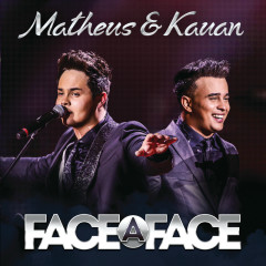 Face A Face (Live) - Matheus & Kauan